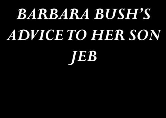Video: Barbara Bush Offers Advice to Young Jeb.