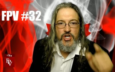 VIDEO: FPV #32 – The New Party, And A Call To Action