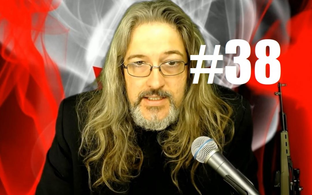 VIDEO: FPV #38 – Trudeau's Ministry of Truth, My SKS, and Solzhenitsyn